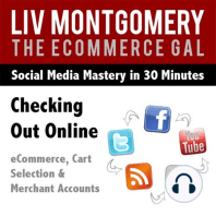 Checking Out Online: Ecommerce, Cart Selection & Merchant Accounts