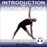 Introduction to Ashtanga Yoga by Rod Watson