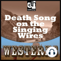 Death Song on the Singing Wires