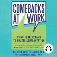 Comebacks at Work: Using Conversation to Master Confrontation