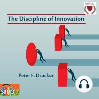 The Discipline of Innovation