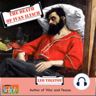 The Death of Ivan Ilyich: A Leo Tolstoy Short Story