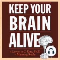 Keep Your Brain Alive