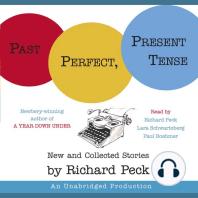 Past Perfect, Present Tense