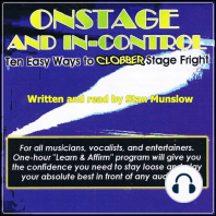 Onstage and In-Control