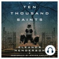 Ten Thousand Saints