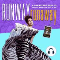 Runway Runaway: A Backstage Pass to Fashion, Romance & Rock 'n Roll