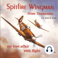 Spitfire Wingman From Tennessee: My Love Affair With Flight