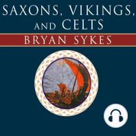 Saxons, Vikings, and Celts