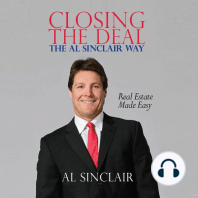 Closing the Deal: The Al Sinclair Way: Real Estate Made Easy