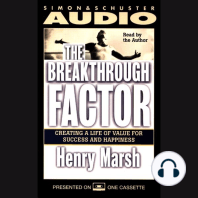 The Breakthrough Factor: Creating a Life of Value for Success and Happiness