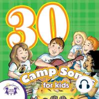 30 Camp Songs