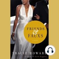 Friends & Fauxs