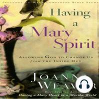 Having a Mary Spirit