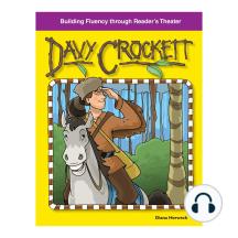 Davy Crockett: Building Fluency through Reader's Theater