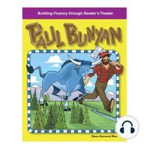 Paul Bunyan: Building Fluency through Reader's Theater