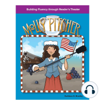 Molly Pitcher: Building Fluency through Reader's Theater
