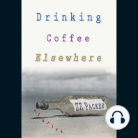 Drinking Coffee Elsewhere: Stories