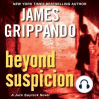 Beyond Suspicion