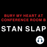 Bury My Heart at Conference Room B