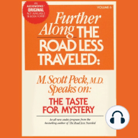 The Taste for Mystery: Further Along the Road Less Traveled