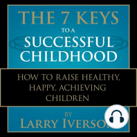 The 7 Keys to a Successful Childhood
