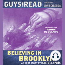 Guys Read: Believing in Brooklyn