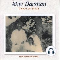 Shiv Darshan Vision of Shiva