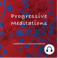 Progressive Meditations