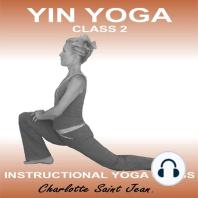 Yin Yoga Class 2