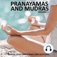 Pranayamas and Mudras Vol 1