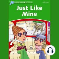 Just Like Mine