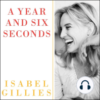 A Year and Six Seconds