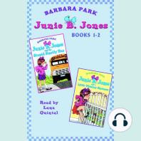 Junie B. Jones: Books 1-2: Junie B. Jones #1 and #2