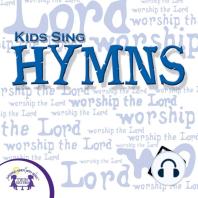 Kids Sing Hymns