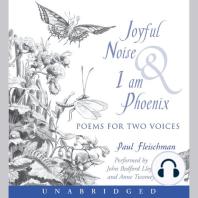 Joyful Noise & I Am Phoenix