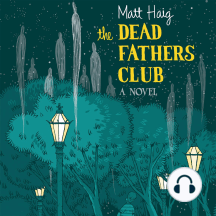 The Dead Fathers Club: A Novel