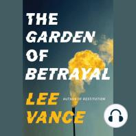The Garden of Betrayal