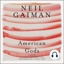 American Gods: The Tenth Anniversary Edition: A Novel