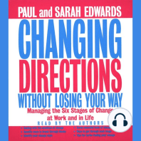 Changing Directions Without Losing Your Way