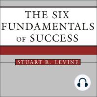 The Six Fundamentals of Success