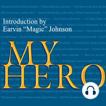 My Hero: Extraordinary People on the Heroes Who Inspire Them