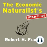 The Economic Naturalist's Field Guide