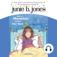 Junie B. Jones Has a Monster Under Her Bed