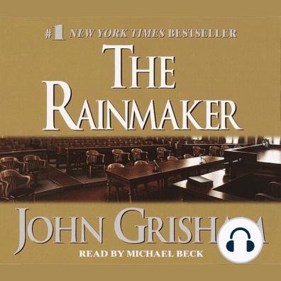The Rainmaker by John Grisham and Michael Beck - Audiobook - Listen Online