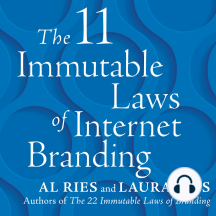 The 11 Immutable Laws of Internet Branding