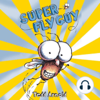 Super Fly Guy!