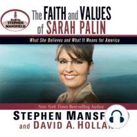 The Faith and Values of Sarah Palin