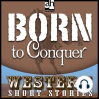 Born to Conquer