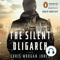 The Silent Oligarch